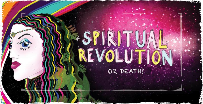 Spiritual revolution or death?