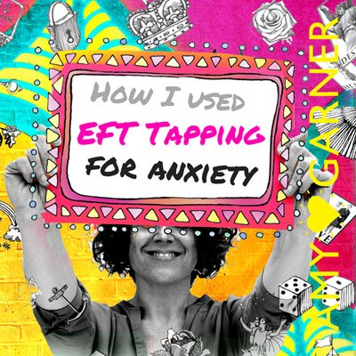 eft-tapping-for-anxiety-and-fear-400-helloamygarner